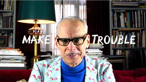 John Waters Make(s) Trouble