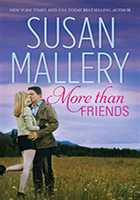 More Than Friends by Susan Mallery