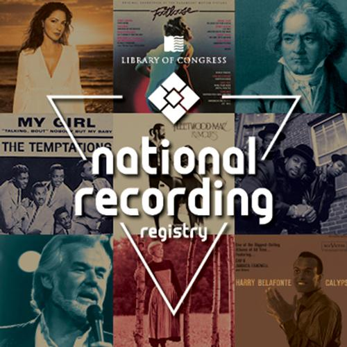The National Recording Registry annually preserves an ever-expanding list of sound recordings deemed