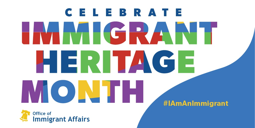 promotional graphic of Immigrant Heritage Month for Office of Immigrant Affairs