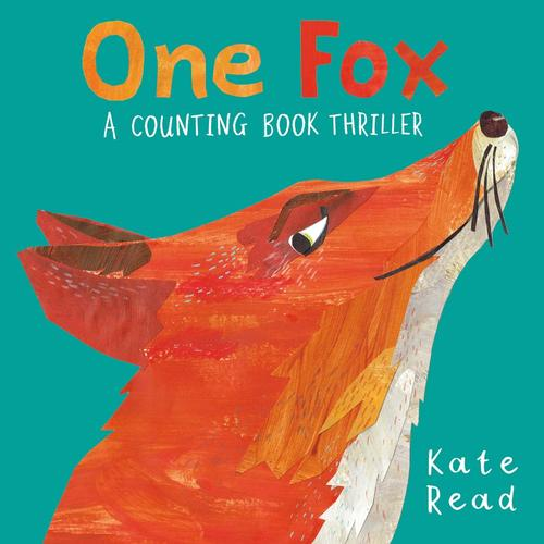 <i>One Fox: A Counting Book Thriller</i> by Kate Read