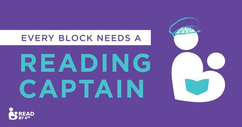 Every Block Needs a Reading Captain!