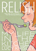 Relish My Life In The Kitchen by Lisa Knisley