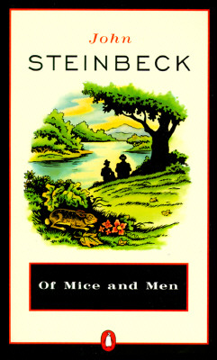 Steinbeck's Of Mice and Men