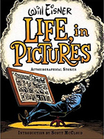 Life, in Pictures by Will Eisner
