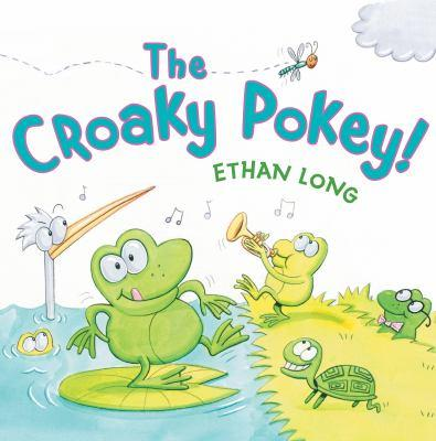 The Croaky Pokey by Ethan Long