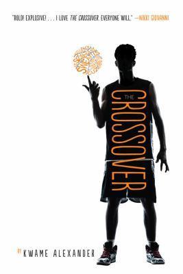 Newbery Award winner The Crossover by Kwame Alexander