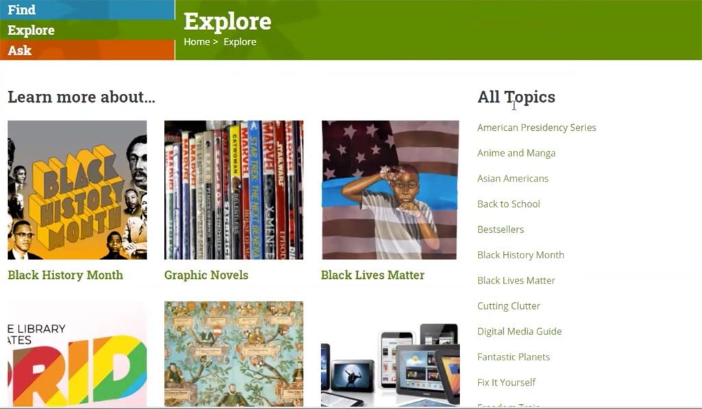 Browse book lists, weblinks, digital resources, and more in our Explore Topics.