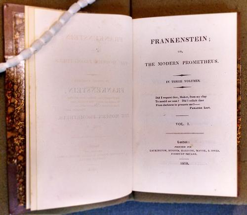 Mary Shelley, Frankenstein Vol. 1. London: Printed for Lackington, Hughes, Harding, Mavor, & Jones, Finsbury Square, 1818.