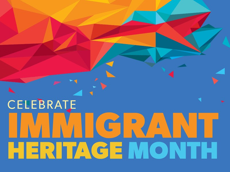 Reflecting on Immigrant Heritage Month 2020 and some special Free Library stories!
