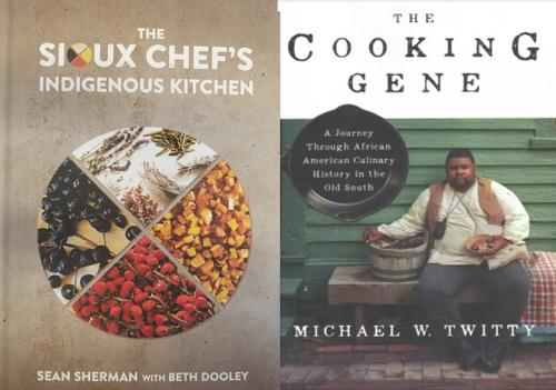 <i>The Sioux Chef's Indigenous Kitchen</i> and <i>The Cooking Gene</i>