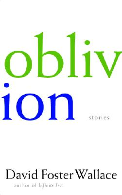 Oblivion, a collection of short stories