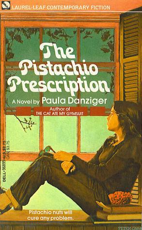 <i>The Pistachio Prescription</i> by Paula Danziger