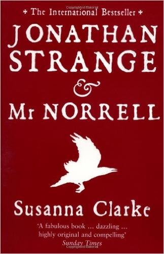 Susanna Clarke's 'Jonathan Strange & Mr. Norrell'