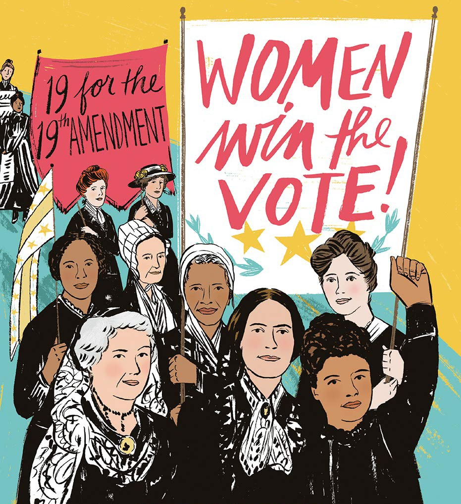 Women Win the Vote!: 19 for the 19th Amendment book cover by Nancy B. Kennedy