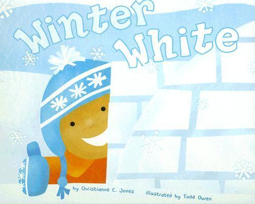 Winter White by Chritianne C. Jones