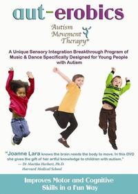 Aut-erobics: Autism Movement Therapy