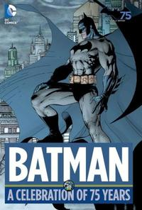 Batman: A Celebration of 75 Years book cover 2014