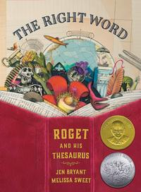 <i>Roget and his Thesaurus</i> was honored by the American Library Association in 2015.