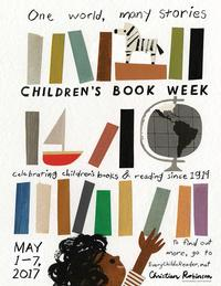 Children's Book Week May 1 - 7, 2017