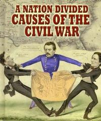 A seemingly straightforward historical question—what caused the Civil War?—still divides our country today.