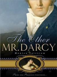 <i>The Other Mr. Darcy</i> by Monica Fairview