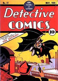The first appearance of Batman, Detective Comics #27, 1939