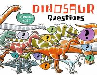 Dinosaur Questions by Bernard Most