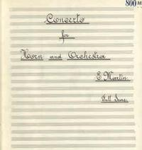 Cover page for Edgardo Martin's concerto for horn and orchestra, showcasing the beautiful hand lettering of Edwin Fleisher's personal music copyist Venancio Flores
