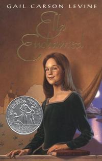 Gail Carson Levine's <i>Ella Enchanted</i>