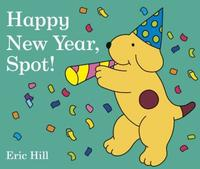 <i>Happy New Year, Spot!</i> by Eric Hill is just one of our many reading recommendations this month!