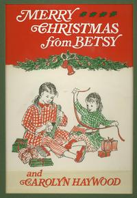 Illustration by Carolyn Haywood for the cover of Merry Christmas from Betsy.