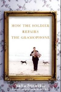 How the Solider Repairs the Gramophone by Sasa Stanisic is scheduled for release in the U.S. on June 10.