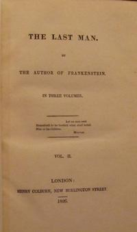Mary Shelley, The Last Man, London: Henry Colburn, 1826. Collection of the Rosenbach, EL3 .s5449la 826 v.2.