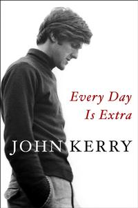 <i>Every Day Is Extra</i> by John Kerry