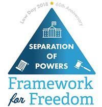 This year's Law Day theme is Separation of Powers: Framework for Freedom.