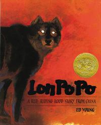 <i>Lon Po Po: A Red Riding Hood Story from China</i> by Ed Young