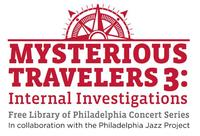 Mysterious Travelers 3: Internal Investigations