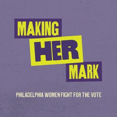 making her mark exhibition
