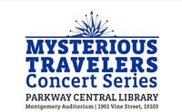Mysterious Travelers' Concert Series