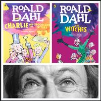I'd like to encourage you to celebrate Dahl's books without excusing the person behind them...