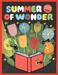 Have you been participating in the Free Library's Summer of Wonder program? If not, there's still time!