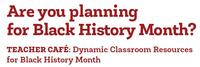 Educators are invited to join us at Parkway Central for a Teacher Café focused on Black History Month