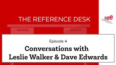 Reference Desk: Candid Conversations with Leslie and Dave!
