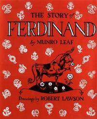 <i>The Story of Ferdinand</i> by Munro Leaf just celebrated its 80th birthday last year and now has an animated adaptation opening in theaters this weekend.