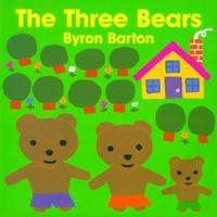 <i>The Three Bears</i> by Byron Barton