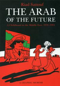 Arab of The Future by Riad Sattouf