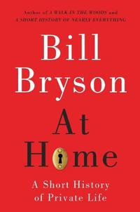 <i>At Home</i> by Bill Bryson