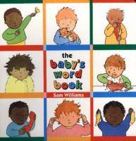 The Baby's Word Book by Sam Williams