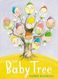 The Baby Tree by Sophie Blackall